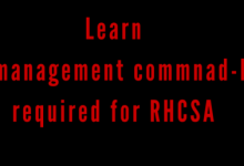 Learn file management commnad line required for RHCSA